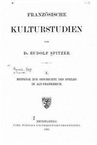 Franzosische Kulturstudien