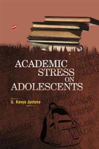 Academic Stress on Adolescents