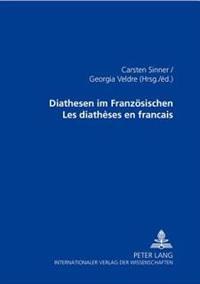 Diathesen Im Franzoesischen Les Diathèses En Français