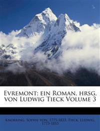 Evremont. Ein Roman.