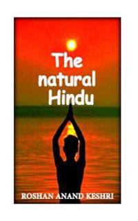 The Natural Hindu: Hinduism Beliefs about Nature