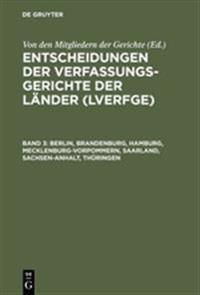 Berlin, Brandenburg, Hamburg, Mecklenburg-vorpommern, Saarland, Sachsen-anhalt, Thüringen