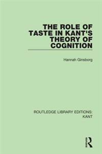 Role of Taste in Kant's Theory of Cognition