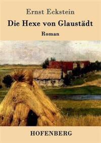 Die Hexe Von Glaustadt