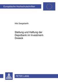 Stellung Und Haftung Der Depotbank Im Investment-Dreieck