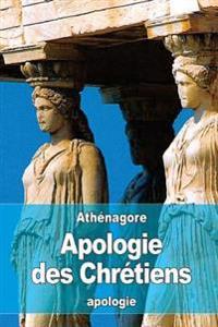 Apologie Des Chrétiens