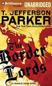 The Border Lords: A Charlie Hood Novel