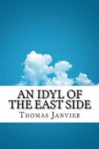 An Idyl of the East Side