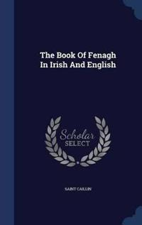 The Book of Fenagh in Irish and English
