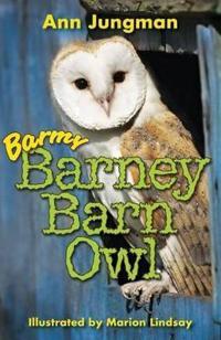 Barmy barney barn owl