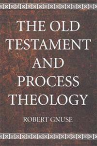 The Old Testament and Process Theology