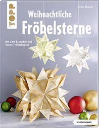 Weihnachtliche Fröbelsterne
