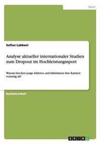 Analyse Aktueller Internationaler Studien Zum Dropout Im Hochleistungssport