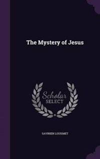 The Mystery of Jesus