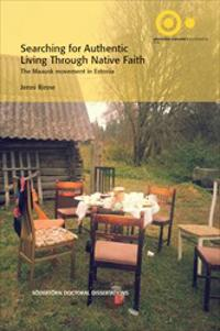 Searching for authentic living through native faith : The Maausk movement in Estonia