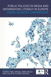 Public Policies in Media and Information Literacy in Europe: Cross-Country Comparisons