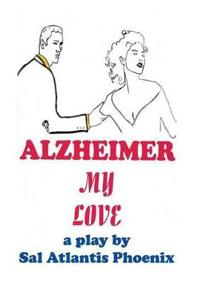 Alzheimer My Love