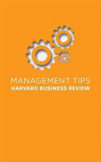 Management Tips: From Harvard Business Review