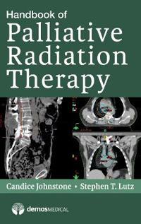 Handbook of Palliative Radiation Therapy