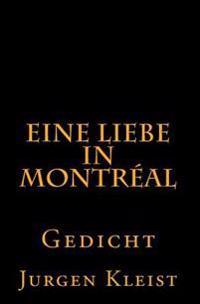 Eine Liebe in Montreal: Gedicht