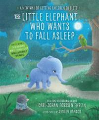Little elephant who wants to fall asleep - a new way of getting children to