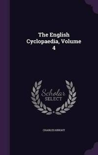 The English Cyclopaedia; Volume 4