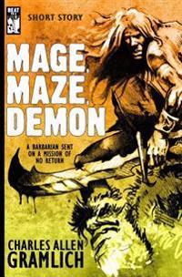 Mage, Maze, Demon