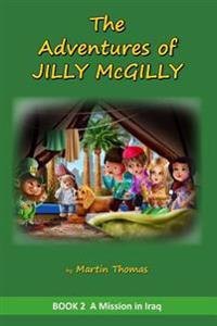 The Adventures of Jilly McGilly: A Mission to Iraq