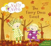 Nelly and Nora: The Fancy Dress Forest