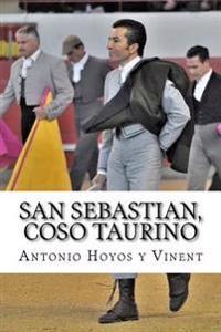 San Sebastian, Coso Taurino