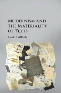Modernism and the Materiality of Texts
