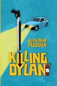 Killing Dylan