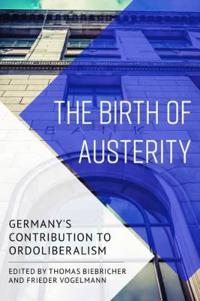 The Birth of Austerity