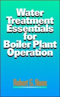 Water Treatment Essentials for Boiler Plant Operation