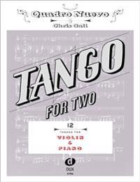 Tango for Two. 12 Tangos for Violin & Piano