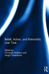 Belief, Action, and Rationality over Time