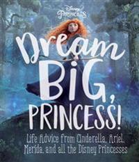 Dream Big, Princess!