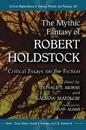 The Mythic Fantasy of Robert Holdstock