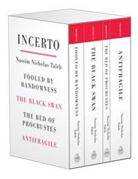 Incerto: Fooled by Randomness the Black Swan the Bed of Procrustes Antifragile