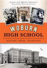 Woburn High School: History, Pride, Tradition