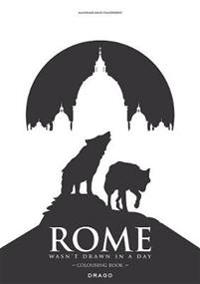 Rome Wasn't Drawn in a Day