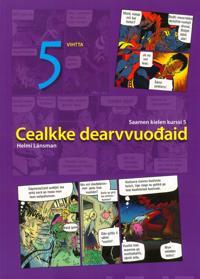 Cealkke Dearvvuodaid 5