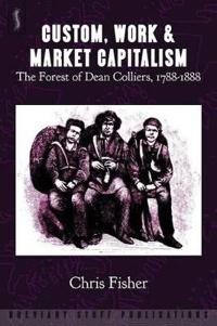 Custom, Work and Market Capitalism