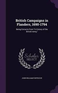 British Campaigns in Flanders, 1690-1794