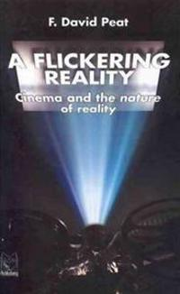 A Flickering Reality