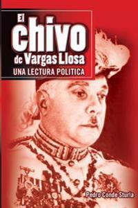 El Chivo de Vargas Llosa: Una Lectura Politica