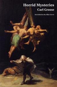 Horrid Mysteries (Jane Austen Northanger Abbey Horrid Novels)