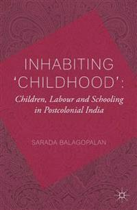 Inhabiting Childhood