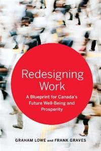 Redesigning Work