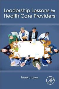 Leadership lessons for health care providers